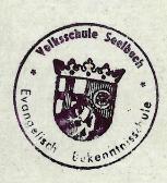 1917 | Alter Stempel der Volksschule Seelbach Archiv: Ortsgemeinde Seelbach